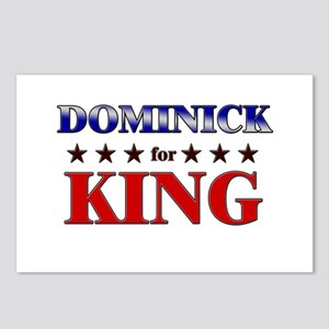 DOMINICK for king Postcards (Package of 8)