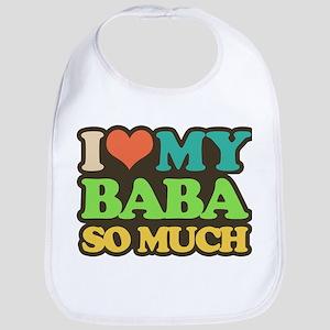 i love my baba so much Baby Bib