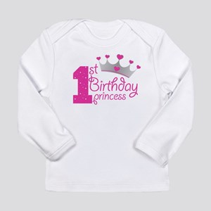 1st Birthday Princess Long Sleeve T-Shirt