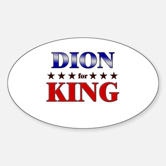 DION for king Oval Decal