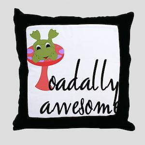 Toadally Awesome Throw Pillow