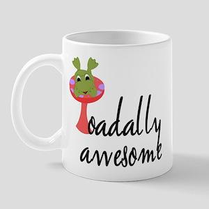 Toadally Awesome Mug