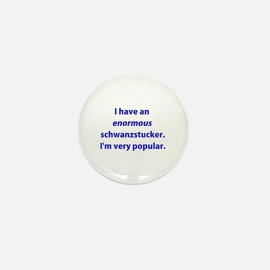 Schwanzstucker Mini Button