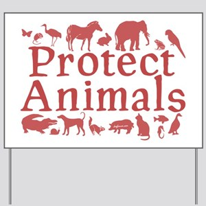 Protect Animals Yard Sign