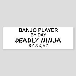 Banjo Deadly Ninja Bumper Sticker