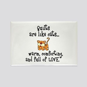 Quilts Are Like Cats Rectangle Magnet
