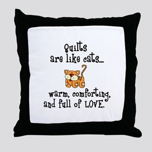 Quilts Are Like Cats Throw Pillow