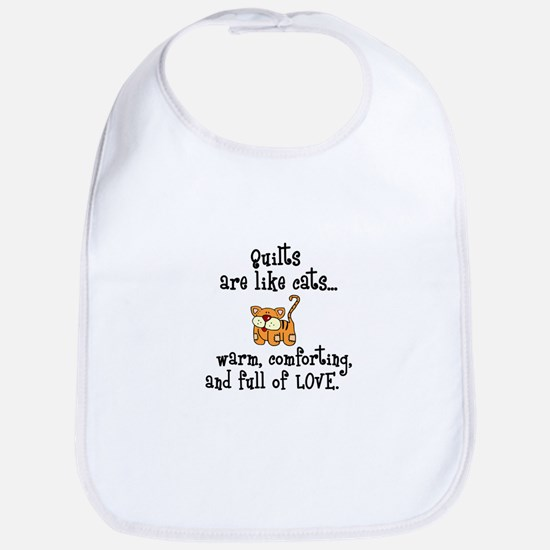 Quilts Are Like Cats Bib