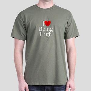 """""""I Love (Heart) Being High"""" Dark T-Shirt"""