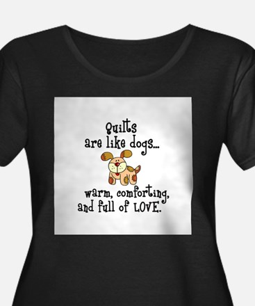Dogs Are Like Quilts T