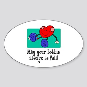 May Your Bobbin Be Full - Sew Oval Sticker