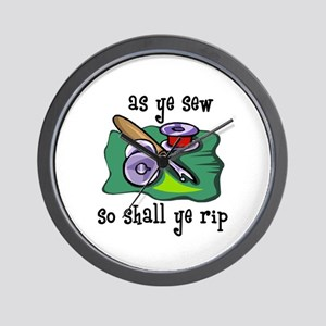 Sewing - So Shall Ye Rip Wall Clock