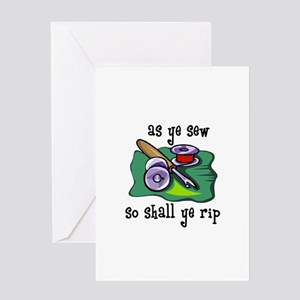 Sewing - So Shall Ye Rip Greeting Card
