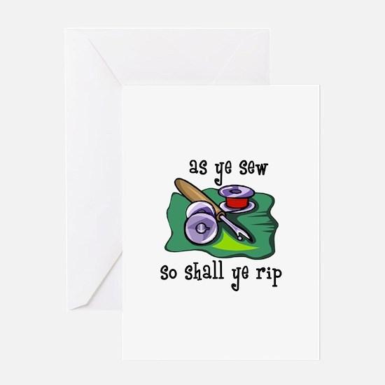 Sewing - So Shall Ye Rip Greeting Card