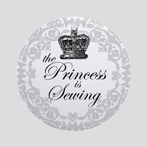 The Princess is Sewing Ornament (Round)