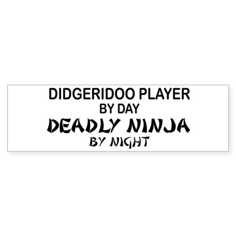 Didgeridoo Deadly Ninja Bumper Sticker