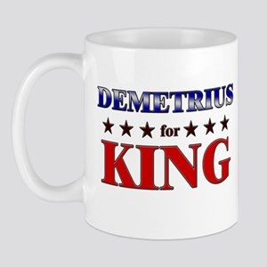 DEMETRIUS for king Mug