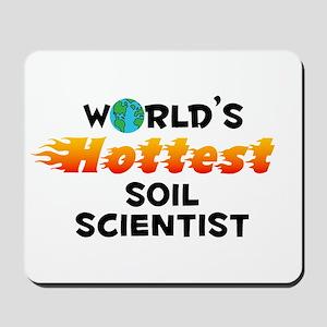 World's Hottest Soil .. (C) Mousepad