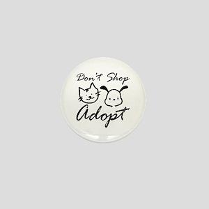 Don't Shop, Adopt Mini Button