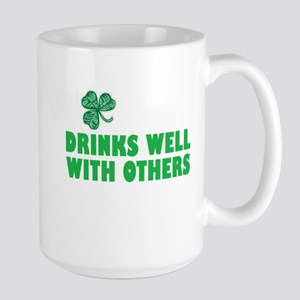 Drinks Well With Others - Large Mug