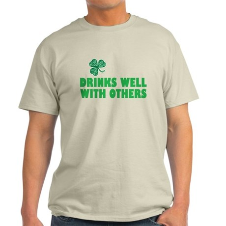 Drinks Well With Others - Light T-Shirt