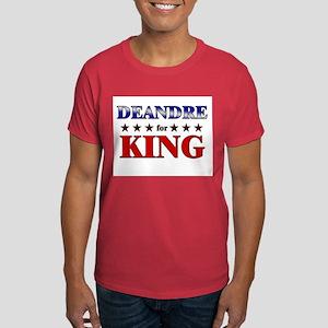 DEANDRE for king Dark T-Shirt