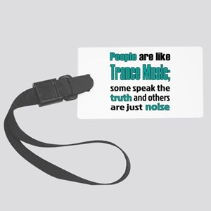 People are like Trance Large Luggage Tag
