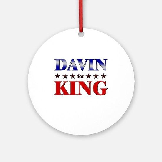 DAVIN for king Ornament (Round)