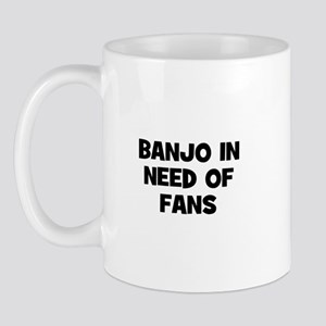 Banjo in need of fans Mug