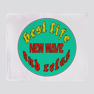 Best life New Wave and relax Throw Blanket