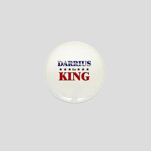 DARRIUS for king Mini Button