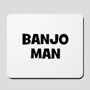 Banjo man Mousepad