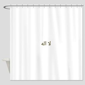 There is no God, La ilaha Shower Curtain