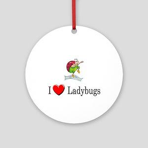 I Love Ladybugs Ornament (Round)