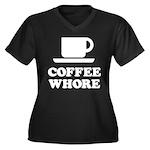 Coffee Whore Women's Plus Size V-Neck Dark T-Shirt