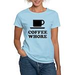 Coffee Whore Women's Light T-Shirt