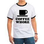Coffee Whore Ringer T