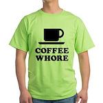 Coffee Whore Green T-Shirt