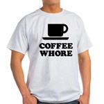 Coffee Whore Light T-Shirt
