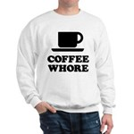 Coffee Whore Sweatshirt