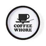 Coffee Whore Wall Clock