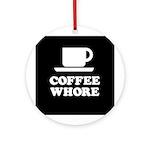 Coffee Whore Ornament (Round)