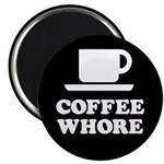 Coffee Whore Magnet