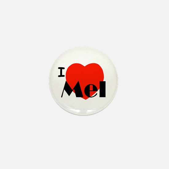 I Love Mel Mini Button