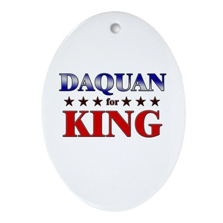 DAQUAN for king Oval Ornament