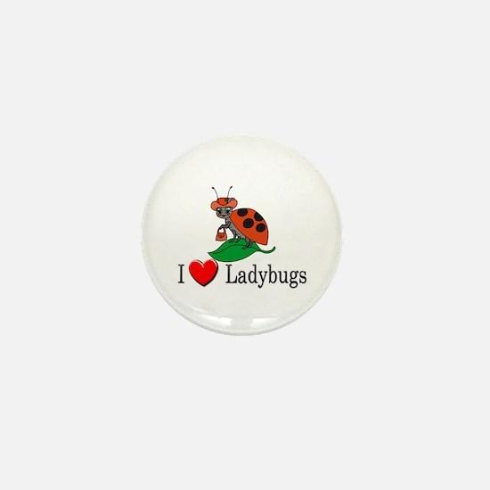 I Love Ladybugs Mini Button