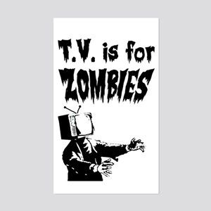 TV is for ZOMBIES Rectangle Sticker