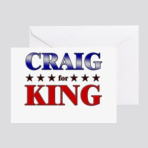 CRAIG for king Greeting Card