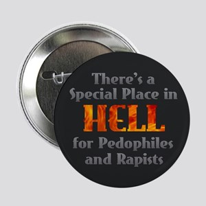 """Hell for Pedophiles and Rapists 2.25"""" Button"""