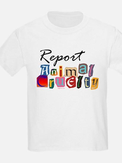Report Animal Cruelty T-Shirt